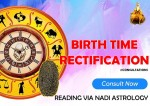 Birth Time Rectification Reading Via Nadi Astrology [SA]