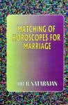 Matching of Horoscopes For Marriage by Dr. R Natarajan [CBH]