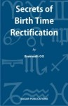 Secrets of Birth Time Rectification by Sreenadh OG sagar publications astrology books