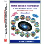 Advanced Techniques Predictive Astrology: Vol 1 & 2 By Vishnu Bhaskar [AP]