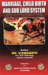 Marriage, Child Birth and Sub Lord System By M K Vishwanath [NP]