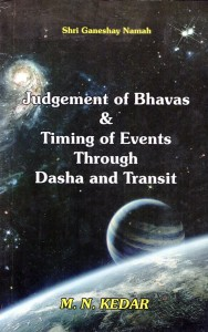 Judgement of Bhavas & Timing of Events through Dasha and Transit By M.N.Kedar [BP]