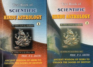Text Book Of Hindu Scientific Astrology (Vol 1 & 2) By P S Sastri [RP]