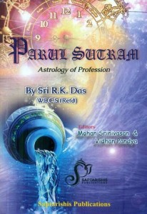 Parul Sutram Astrology of Profession By Shri R K Das [SA]