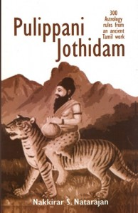 Pulippani Jothidam: 300 Astrological Rules from an Ancient Tamil Classic by N.S. Natarajan [SA]