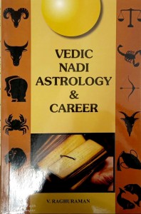 Vedic Nadi Astrology & Career By V. Raghuraman [Stp]