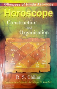 Horoscope Construction And Organisation By R.S.Chillar [STP]