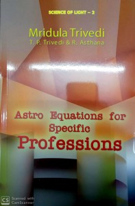 Astro Equations For Specific Professions By Mridula Trivedi ( MLBD )