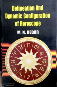 Delineation And Dynamc Configuratin Of Horoscope By M.N Kedar