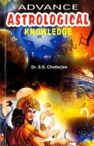 Advance Astrological Knowledge By Dr S.S. Chatterjee