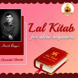 (Recordings) Lal Kitab Course for Ultra Beginners