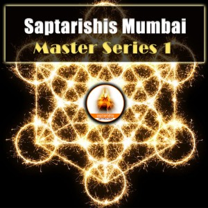 RECORDED WEBINAR: Saptarishis Mumbai Master Series 1