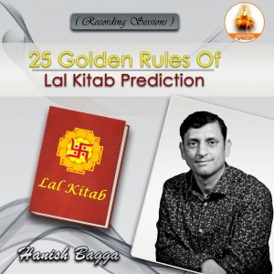 {Recording} 25 Golden Rules of Lal Kitab Prediction By Hanish Bagga