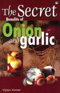 The Secret Of Benefits Of Onion And Garlic [StP]