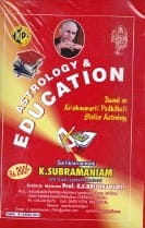Astrology & Education By K. Subramaniam [KP]