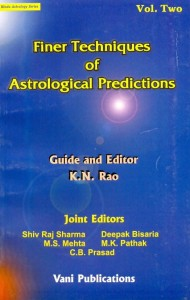 Finer Techniques of Astrological Predictions vol-1 & 2 guided by by K N Rao [VP]