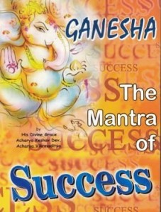 Ganesha The Mantra of Success by Ach. Keshav Dev [MiscP]