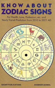 Know About Zodiac Signs by Dr. Shanker Adawal