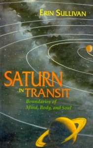 Saturn In Transit [Out Of Print] By Erin Sullvin  [MLBD]