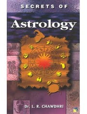 Secret Of Astrology by Dr. L.R. Chaudary