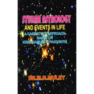 Stellar Astrology And Events In Life  by Dr. M.N. Muley [MiscP]