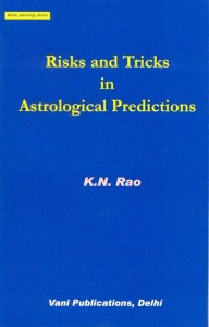 Risks & Tricks In Astrological Predictions by K N Rao  [VP]