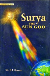 Surya - The Sun God By Dr K S Charak [UP]