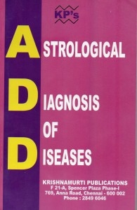 Astrological Diagnosis of Diseases by K P [KP]