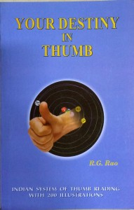 Your Destiny In Thumb by R G Rao (Hindu System of Thumb Reading as in Ravana Samhita) [RP]