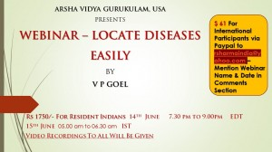 Webinar Recordings:  Locate Diseases by V P Goel (14th June Thursday) [SA]