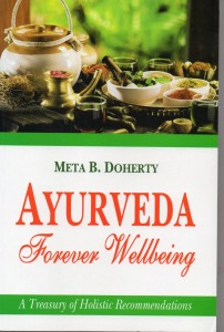 Ayurveda Forever Wellbeing by Meta B Doherty [MiscP]