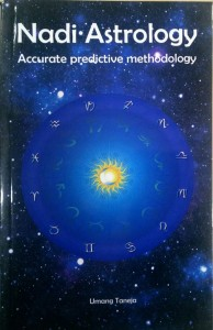 Nadi Astrology - Accurate Predictive Methodology By Umang Taneja