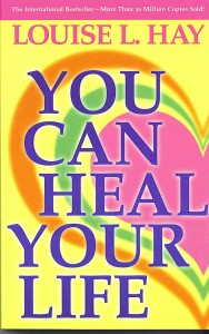 You Can Heal Your Life By Louise Hay [MiscP]