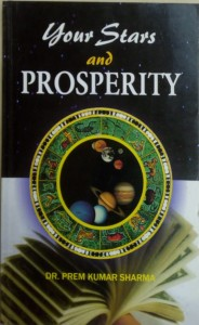 Your Stars and Prosperity  by Prem Kumar Shrma [ubspd]
