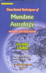 Time Tested Techniques Of Mundane Astrology by MS Mehta &  A. Radhika, Guided by K N Rao [VP]