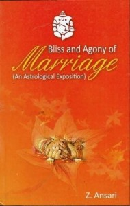 Bliss & Agony Of Marriage by Z . Ansari  [AP]