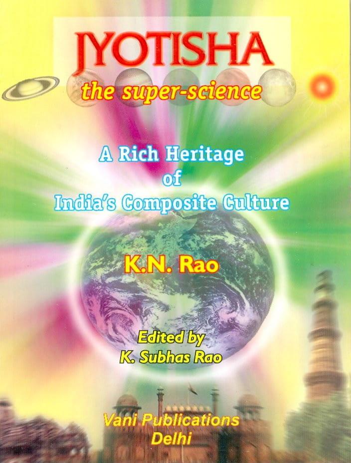 Jyotisha The Super Science By K N Rao Book Saptarishisshop Com Today's horoscope tomorrow's horoscope weekly horoscope weekly love monthly horoscope zodiac celebrity horoscope love horoscope k. saptarishisshop